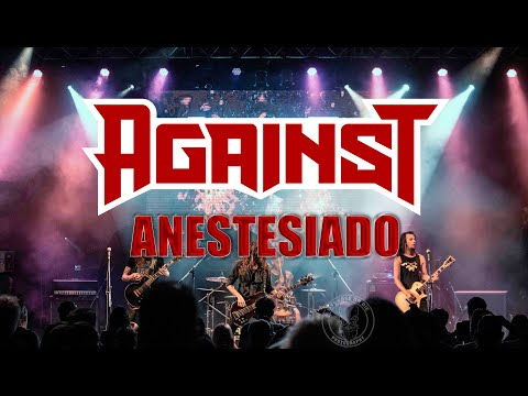AGAINST   Anestesiado [Video Oficial]