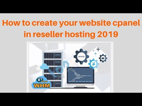 How to create your website cpanel in reseller hosting 2019