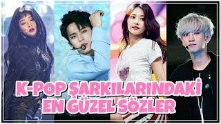 [Türkçe Altyazılı] K-POP ŞARKILARINDAKİ EN GÜZEL SÖZLER!!