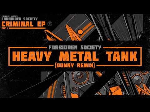 Forbidden Society - Heavy Metal Tank (Donny Remix) [FSRECS010SAMP1]