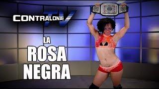 ContralonaTV: Programa #78 - La Rosa Negra