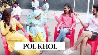 Pol Khol with Team Sufiyana Pyar Mera | Set Secrets REVEALED | Helly Shah | Rajveer Singh