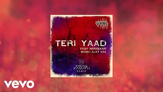 Yash Narvekar - Teri Yaad (Remix)
