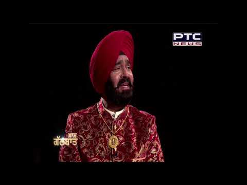 Khaas Galbaat with Singer Tarlochan Singh