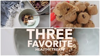 My All-time Favorite Healthy Treats