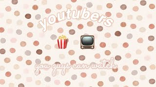 YOUTUBERS THAT ARE GREAT TO WATCH // TrendyTingz