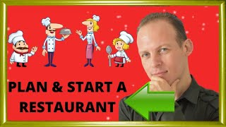 How to write a business plan for a restaurant & How to start and open a restaurant