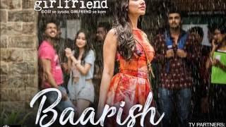 Baarish   Half Girlfriend   Arijit Singh   Acoustic Version
