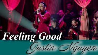 Feeling Good Justin Nguyen