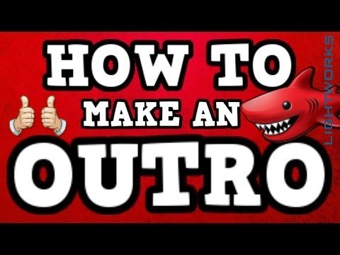 how to make an intro and outro for free – lightworks tutorial