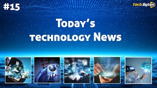 Today's Top 5 Interesting Trending Technological News | #15 | ENGLISH |Tech Bytes