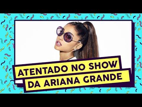 Breaking News: Como foi o atentado no show de Ariana Grande