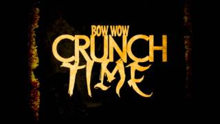 Bow Wow - Crunch Time (Instrumental)