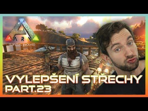 VYLEPŠENÍ STŘECHY! | Ark Survival Evolved #23