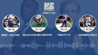 Brady + Belichick, Dallas hiring Mike McCarthy, Rudolph's TD (1/6/20) | UNDISPUTED Audio Podcast