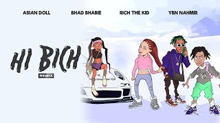 "BHAD BHABIE ""Hi Bich"" REMIX ft YBN Nahmir, Rich the Kid, Asian Doll 