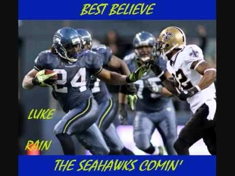 Luke Rain -  Best Believe (The Seahawks Comin)