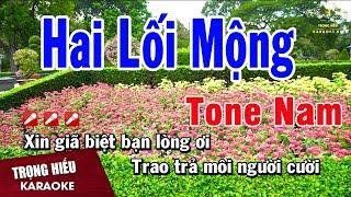 karaoke-hai-loi-mong-tone-nam-nhac-song-trong-hieu