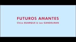 Futuros Amantes - Chico Buarque & Leo Gandelman