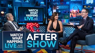After Show: John Oliver On Nancy Pelosi's 'Shady' Clap | RHONY | WWHL