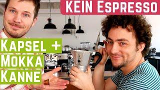 Was KEIN Espresso ist! - Kapsel und Mokkakanne