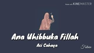 Ana Uhibbuka Fillah - Aci Cahaya (ซับไทย)