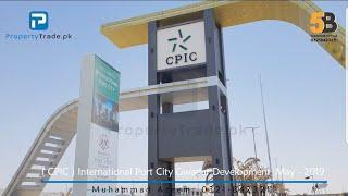 International Port City Gwadar Development May-2109 | CPIC Gwadar | Property Trade
