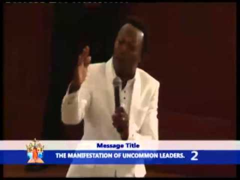 THE MANIFESTATION OF UNCOMMON LEADERS Part 2
