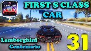 ASPHALT 9: LEGENDS - FIRST S CLASS CAR ( LAMBORGHINI CENTENARIO )