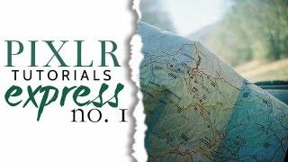 Pixlr Tutorial | Introduction to Pixlr Express