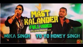 Mast kalandar |Mika singh|YoYo Honey singh| Full song