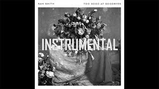 Sam Smith - Too Good At Goodbyes Instrumental Reprod. Royal Raven Music [BEST VERSION]