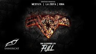 Me Compre Un Full (Trap Queens Version) - La Zista, Mestiza, Joha, & Sinfonico