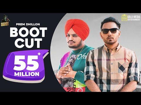 Boot Cut : Prem Dhillon | Sidhu Moose Wala (Full Video) | Latest Punjabi Songs 2019