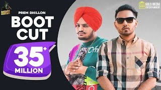 Sidhu Moose Wala Launching a New Artist Prem Dhillon   Do Subscribe & Be A Part Of My Life - http://bit.ly/SubscribeSidhuMoosa   Boot Cut Available On :-   iTunes : https://apple.co/2kLQaGw Gaana : https://bit.ly/2kH8Qah Wynk : https://bit.ly/2kKalEP JioSaavan : https://bit.ly/2mdD2dJ Hungama : https://bit.ly/2mlMHyD Amazon : https://amzn.to/2mc6nFf   Song Credits : Song : Boot Cut Singer/Lyrics : Prem Dhillon Music : San B Video : Tdot FIlms Director : Rahul Chahal Promotions : Gold Media  Team Boot Cut :-  Starring : Maneet Khera Editor : Jashan Arora Tdot Team : Sagar Kanda, Jaskamal Saini, Bali Badshah, Inder Chahal, Vishu Banger,  Luckee Bains.  Digital Distribution Partner : Sky Digital Instagram : http://bit.ly/Skydigital  Enjoy And Stay Connected With Artist || SIDHU MOOSE WALA Click to Subscribe - http://bit.ly/SubscribeSidhuMoosa Twitter - https://www.twitter.com/iSidhuMooseWala Facebook - https://www.facebook.com/SidhuMooseWala Instagram - https://instagram.com/Sidhu_MooseWala SnapChat - https://www.snapchat.com/add/SidhuShubh