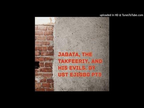 Misconception of Jabata part3 by Ust Ejigbo