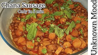 Chana Sausage   Only in 5 minute    Unknown Mood