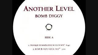 Another Level - Bomb Diggy (Frankie Kucnkles Summillenium Club Mix)(1999)