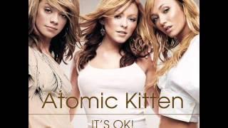 Atomic Kitten - It's OK! (M.A.S.H Radio Edit)