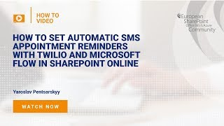 How To send Automatic SMS Appointment Reminders with Twilio and Microsoft Flow in SharePoint Online