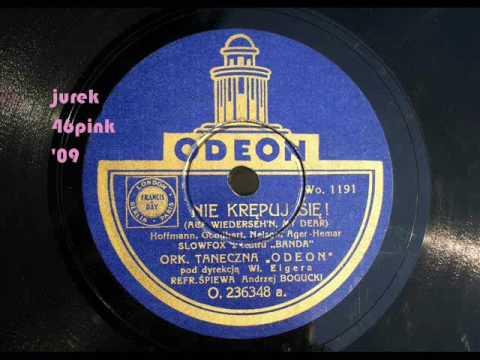 """""""Nie krępuj się !"""" - German Slowfox """"Auf Wiedersehen, My Dear"""" in Polish, 1932 !"""