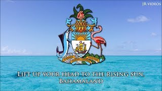 "National anthem of the Bahamas (EN lyrics) - ""March On, Bahamaland"""