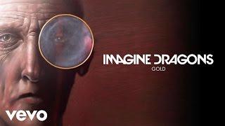 Imagine Dragons - Gold (Audio)