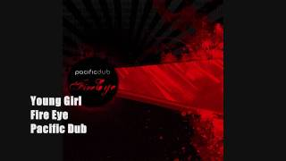 Young Girl | Pacific Dub