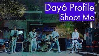 "Day6 Profile | ""Shoot Me"""