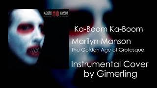 Marilyn Manson - Ka-Boom Ka-Boom (Instrumental)