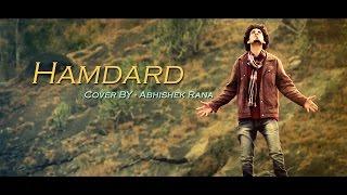 Hamdard - Ek Villain | Cover By Abhishek Rana | Arijit Singh