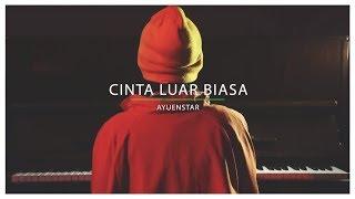 Download Lagu Andmesh Kamaleng Cinta Luar Biasa By Ayuenstar Mp3