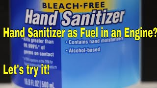 Will a Gas Engine Run on Hand Sanitizer? Let