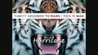30 Seconds To Mars - Hurricane (HD sound)